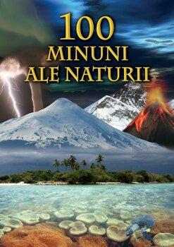 100 de Minuni ale naturii/Bertil Vagner