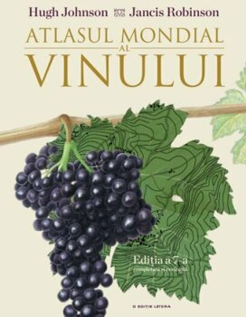 Atlasul Mondial al Vinului/Hugh Johnson