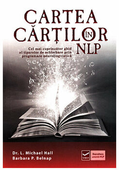 Cartea cartilor in NLP/Dr. L. Michael Hall