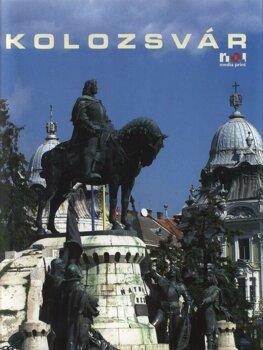 Cluj-Napoca cu DVD inclus (versiunea limba maghiara)/Eugenia Glodariu