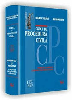 Codul de procedura civila. Comentat si adnotat cu legislatie