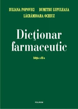 Dictionar farmaceutic/Dumitru Lupuleasa