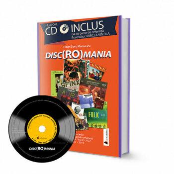 Disc(Ro)mania. Include CD cu 64 de piese. Povestitor Mircea Vintila/Traian Marinescu