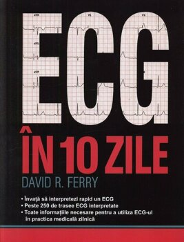ECG in 10 zile/David R. Ferry