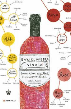 Enciclopedia vinului. O nebunie de vin/Madeline Puckette