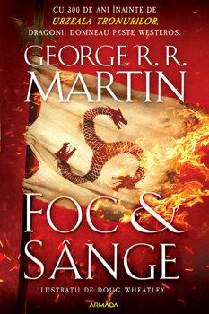 Foc si sange/George R.R. Martin