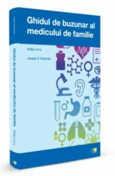 Ghidul de buzunar al medicului de familie - editia a doua/Joseph S. Escherick