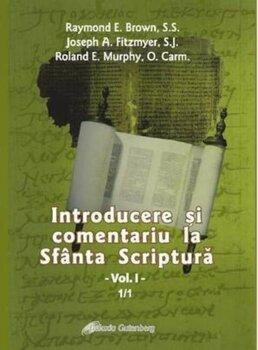 Introducere si comentariu la Sfanta Scriptura