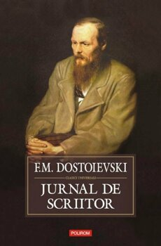 Jurnal de scriitor/F.M. Dostoievski