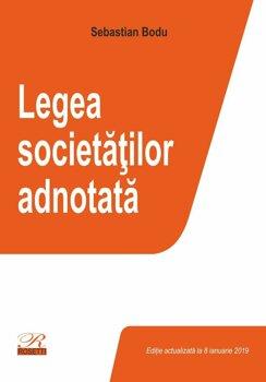 Legea societatilor adnotata. Editie actualizata la 8 ianuarie 2019/Sebastian Bodu