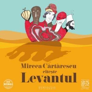 Levantul/Mircea Cartarescu