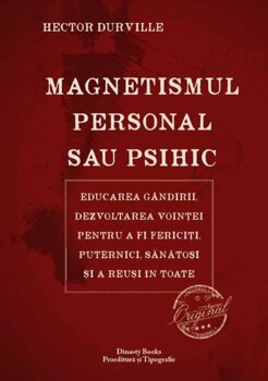 Magnetismul personal sau psihic/Hector Durville