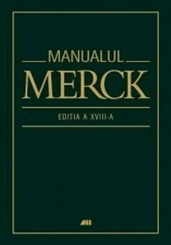 Manualul Merck de diagnostic si tratament (Editia a XVIII-a)/Coord. Mark H. Beers
