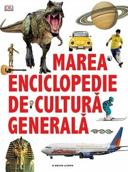 Marea enciclopedie de cultura generala/***