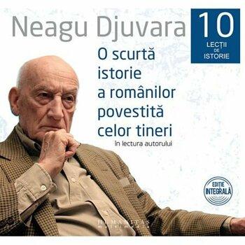 O scurta istorie a romanilor/Neagu Djuvara