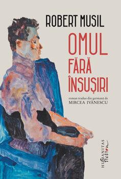 Omul fara insusiri/Robert Musil