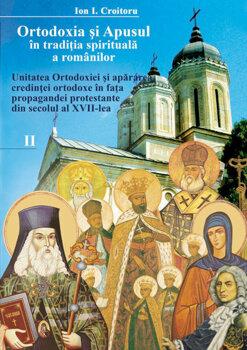 Ortodoxia si apusul in traditia spirituala a romanilor