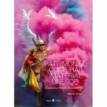 Patrimoniul Cultural Imaterial al Unesco/Massimo Centini