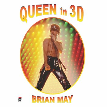 Queen in 3D/Brian May