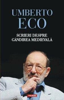 Scrieri despre gindirea medievala/Umberto Eco