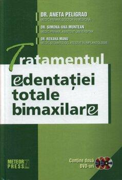 Tratamentul edentatiei totale bimaxilare/Dr. Aneta Peligrad