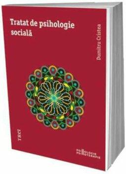 Tratat de psihologie sociala/Dumitru Cristea