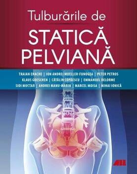 Tulburarile de statica pelviana/Traian Enache
