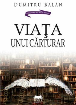 Viata unui carturar/Dumitru Balan